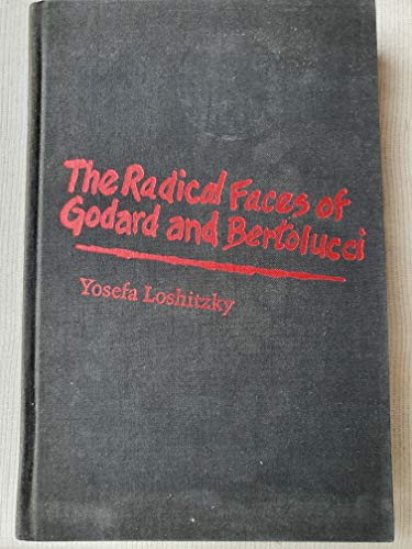 9780814324462: The Radical Faces of Godard and Bertolucci (Contemporary Approaches to Film and Media Series)
