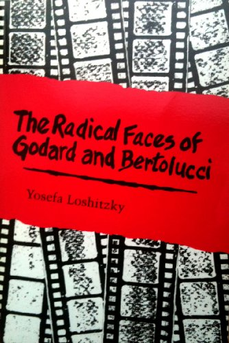 9780814324479: The Radical Faces of Godard and Bertolucci (Contemporary Approaches to Film and Media Series)