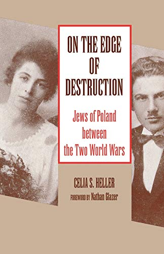 9780814324943: On the Edge of Destruction: Jews of Poland between the Two World Wars