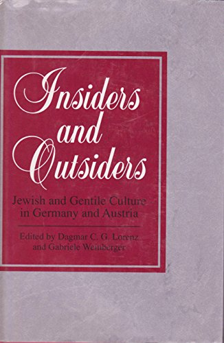 Insiders and outsiders : Jewish and Gentile culture in Germany and Austria.: Lorenz, Dagmar C. G. &...