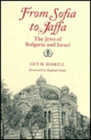 9780814325025: From Sofia to Jaffa: The Jews of Bulgaria and Israel (Raphael Patai Series in Jewish Folklore and Anthropology)