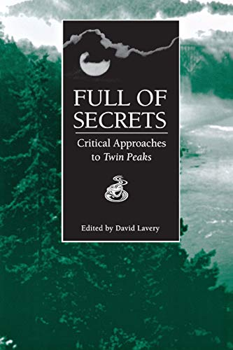 Full of Secrets: Critical Approaches to Twin: Lavery, David [Editor];