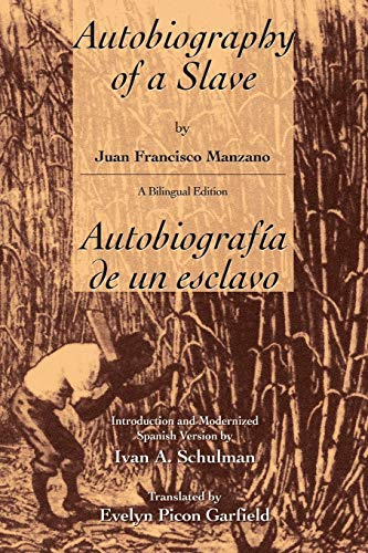 The Autobiography of a Slave: Manzano, Juan Francisco