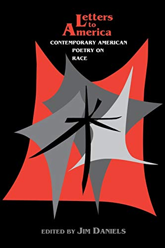 Letters to America: Contemporary American Poetry on: Daniels, Jim [Editor];