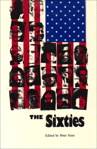 The Sixties: Editor-Peter Stine