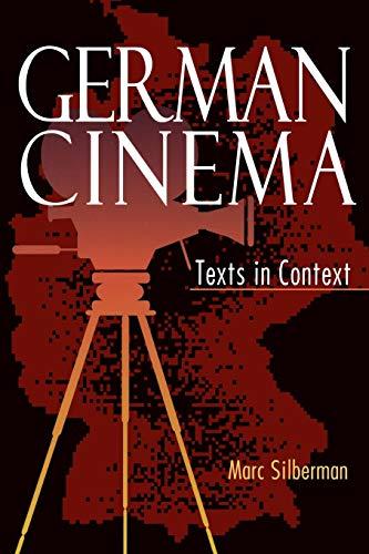 German Cinema: Texts in Context: Silberman, Marc