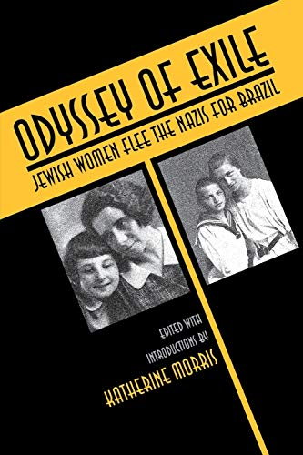 9780814325636: Odyssey of Exile: Jewish Women Flee the Nazis for Brazil