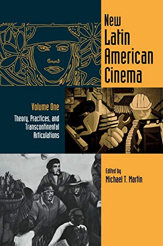 9780814325858: 001: New Latin American Cinema, Volume 1: Theories, Practices, and Transcontinental Articulations (Contemporary Approaches to Film and Media Series)