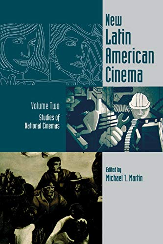 New Latin American Cinema, Volume 2: Studies: Martin, Michael T.