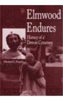 9780814326060: Elmwood Endures: History of a Detroit Cemetery (Great Lakes Books Series)