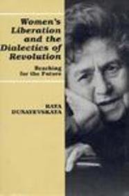 9780814326558: Women's Liberation and the Dialectics of Revolution: Reaching for the Future