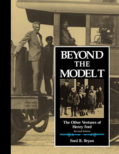 9780814326824: Beyond the Model T: The Other Ventures of Henry Ford (Great Lakes Books Series)