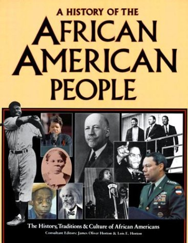 9780814326978: A History of the African American People: The History, Traditions, and Culture of African Americans (African American Life Series)