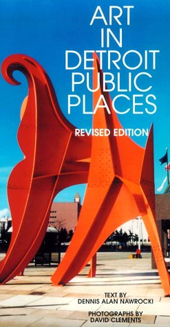 9780814327029: Art in Detroit Public Places: Third Edition (Great Lakes Books Series)