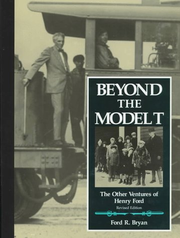 9780814327043: Beyond the Model T: The Other Ventures of Henry Ford (Great Lakes Books Series)
