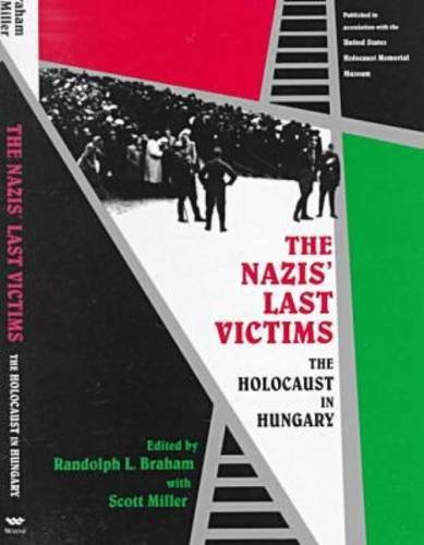 9780814327371: The Nazis' Last Victims : The Holocaust in Hungary