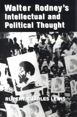9780814327432: Walter Rodney's Intellectual and Political Thought (African American Life)