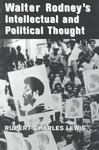 9780814327449: Walter Rodney's Intellectual and Political Thought (African American Life Series)