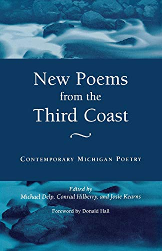 9780814327975: New Poems from the Third Coast: Contemporary Michigan Poetry (Great Lakes Books Series)