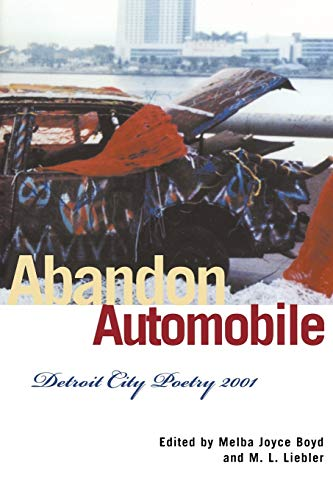Abandon Automobile: Detroit City Poetry 2001 (African: Liebler, M. L.