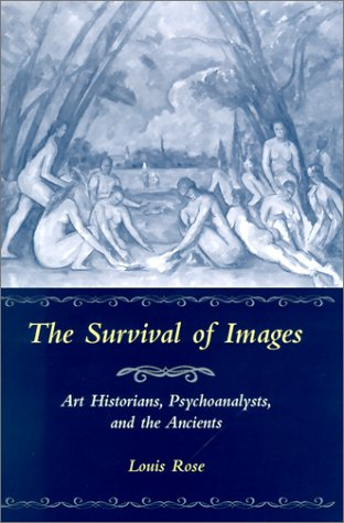 9780814328606: The Survival of Images: Art Historians, Psychoanalysts, and the Ancients (Kritik: German Literary Theory and Cultural Studies Series)