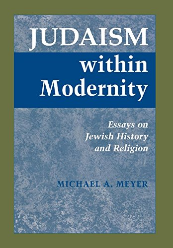9780814328743: Judaism Within Modernity: Essays on Jewish History and Religion