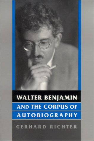 9780814328804: Walter Benjamin and the Corpus of Autobiography (Kritik: German Literary Theory and Cultural Studies Series)
