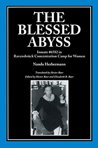 9780814329207: The Blessed Abyss: Inmate #6582 in Ravensbrück Concentration Camp for Women