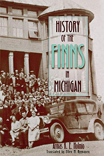 9780814329740: History of the Finns in Michigan (Great Lakes Books Series)