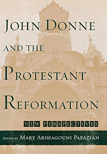 John Donne and the Protestant Reformation: New Perspectives (Hardback)