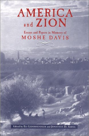 9780814330340: America and Zion: Essays and Papers in Memory of Moshe Davis (America-Holy Land Monographs,)