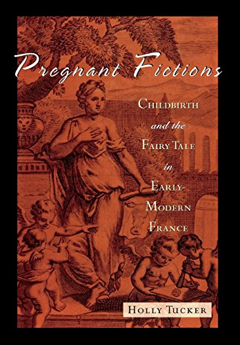 9780814330425: Pregnant Fictions: Childbirth and the Fairy Tale in Early Modern France