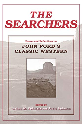 9780814330562: The Searchers: Essays and Reflections on John Ford's Classic Western (Contemporary Approaches to Film and Media Series)