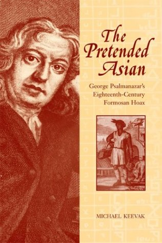 9780814331989: The Pretended Asian: George Psalmanazar's Eighteenth-Century Formosan Hoax