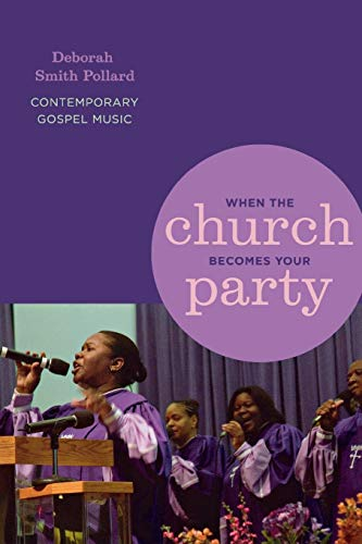 9780814332184: When the Church Becomes Your Party: Contemporary Gospel Music (African American Life Series)