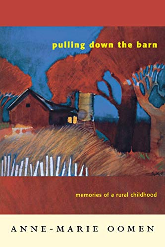 9780814332337: Pulling Down the Barn: Memories of a Rural Childhood (Great Lakes Books Series)