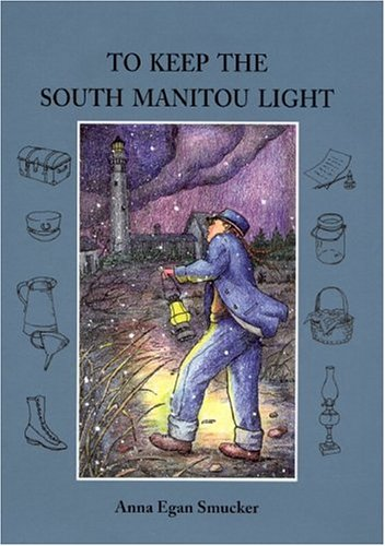 9780814332351: To Keep the South Manitou Light (Great Lakes Books Series)