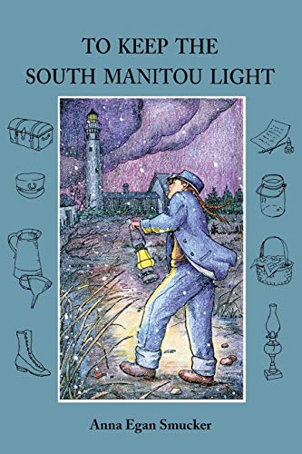 9780814332368: To Keep the South Manitou Light (Great Lakes Books Series)