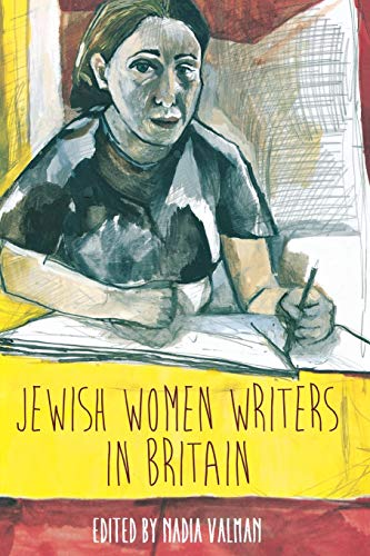 Jewish Women Writers in Britain: Valman, Nadia &