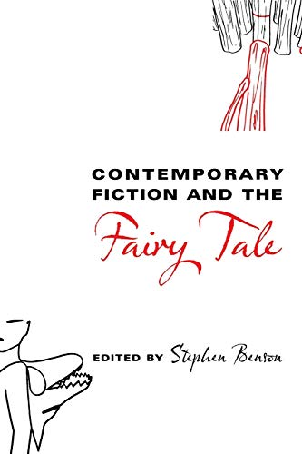 9780814332542: Contemporary Fiction and the Fairy Tale