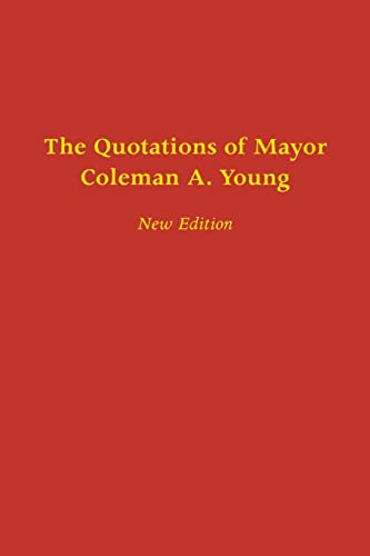 9780814332603: The Quotations of Mayor Coleman A. Young (African American Life Series)