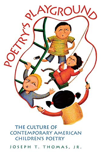 9780814332962: Poetry's Playground: The Culture of Contemporary American Children's Poetry (Landscapes of Childhood Series)