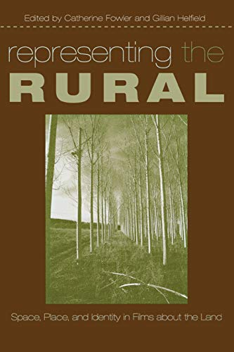 9780814333051: Representing the Rural: Space, Place, and Identity in Films about the Land (Contemporary Approaches to Film and Media Series)