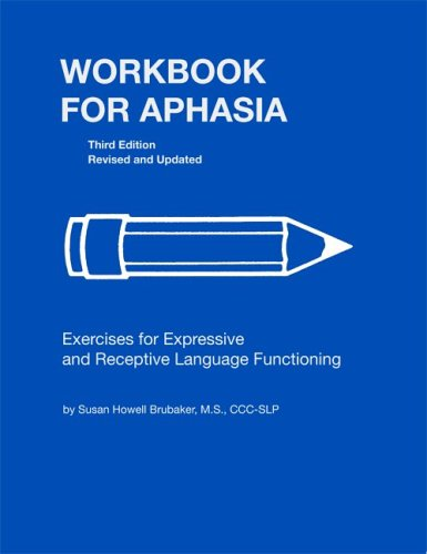 9780814333112: Workbook for Aphasia: Exercises for Expressive and Receptive Language Functioning (William Beaumont Hospital Series in Speech and Language Pathology)