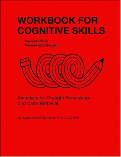 9780814333136: Workbook for Cognitive Skills: Exercises for Thought Processing and Word Retrieval, Second Edition, Revised and Updated (William Beaumont Hospital Series in Speech and Language Pathology)