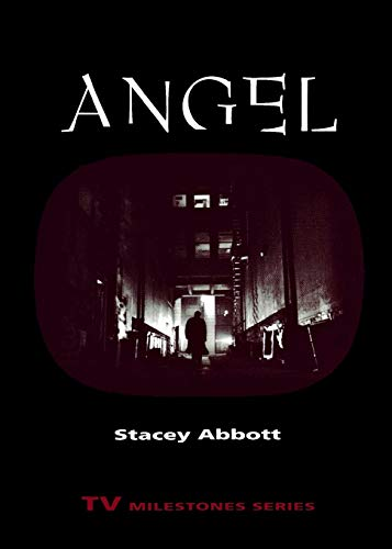 9780814333198: Angel (TV Milestones Series)