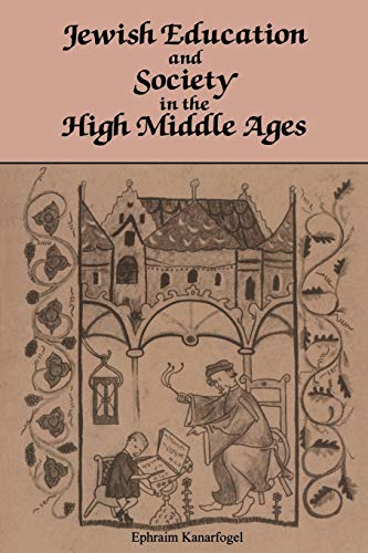 9780814333686: Jewish Education and Society in the High Middle Ages