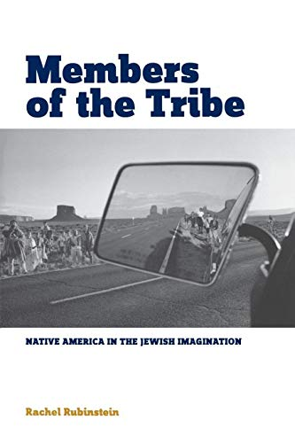 9780814334348: Members of the Tribe: Native America in the Jewish Imagination