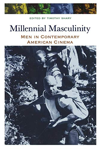 9780814334355: Millennial Masculinity: Men in Contemporary American Cinema (Contemporary Approaches to Film and Media Series)