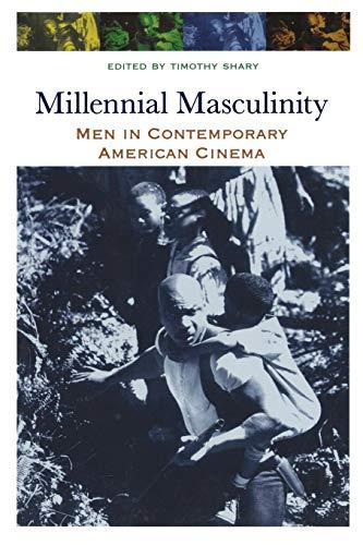 9780814334355: Millennial Masculinity: Men in Contemporary American Cinema